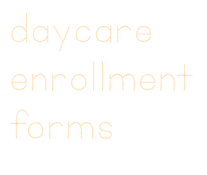 home daycare childcare enrollment forms photo release permission topical